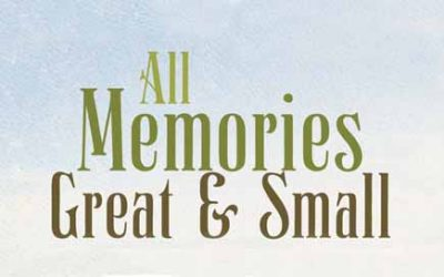 NEW BOOK: All Memories Great & Small